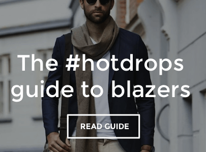 Hot Drops Guide to Men's Blazers