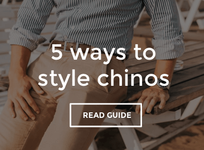 Men's Chinos Style Guide