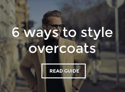 Men's Overcoat Style Guide